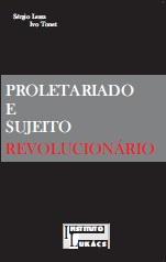 Proletariado e Sujeito Revolucionário