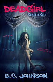 Deadgirl Ghostlight B.C. Johnson