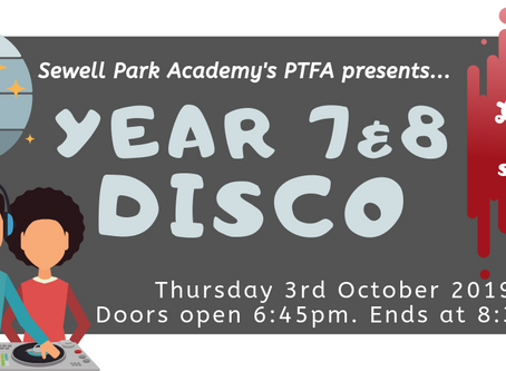 Year 7&8 Disco - 3rd October, 7pm.