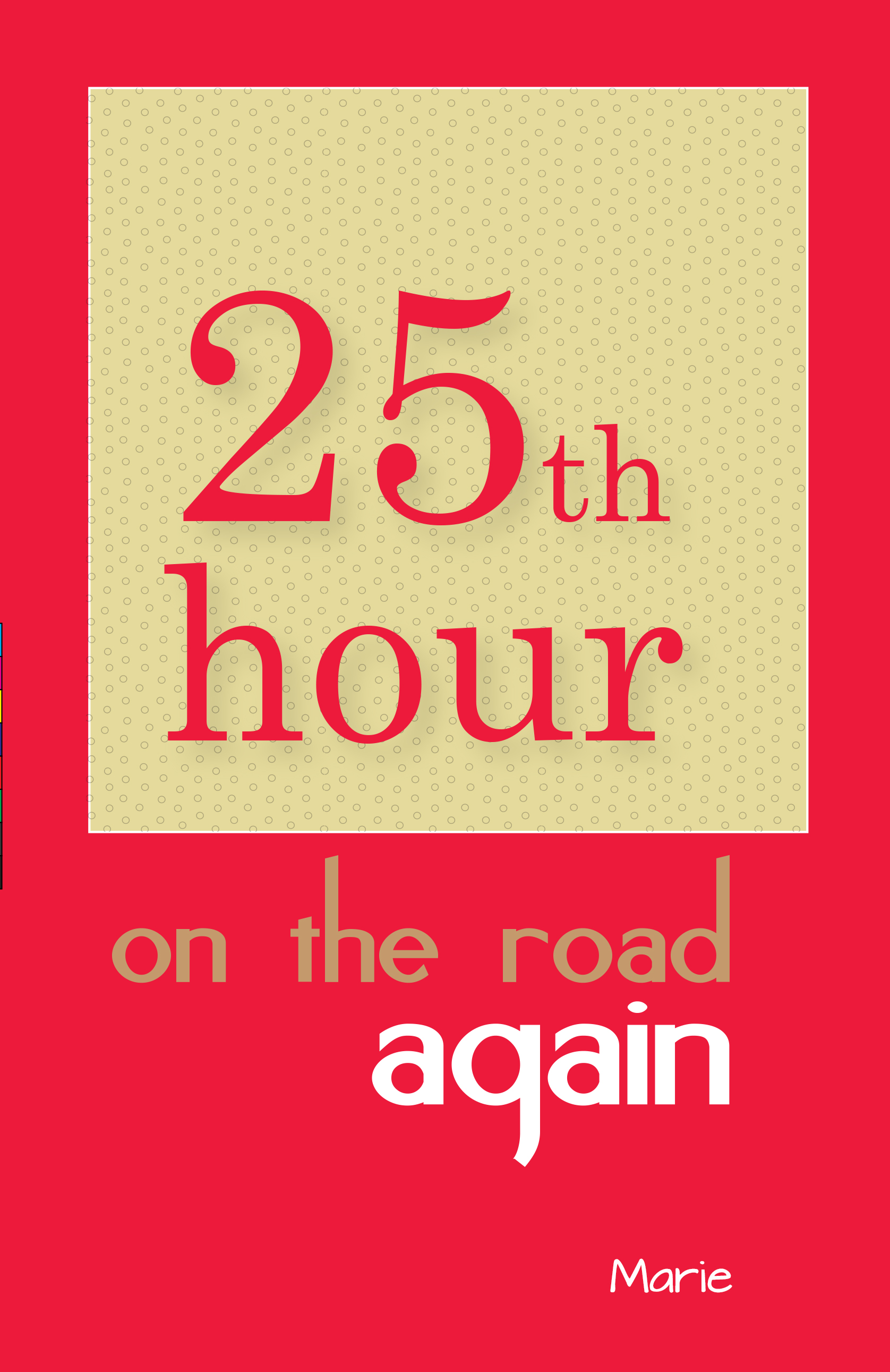 25 th hour - on the road 2-01