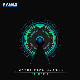 Prince.L - Maybe From Mars Pt. 2