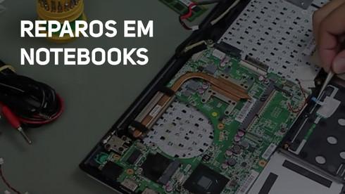 REPAROS EM NOTEBOOKS