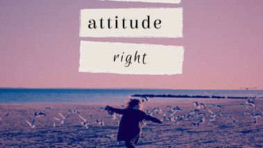 """Change your attitude from """"I Can't"""" to """" I can"""""""