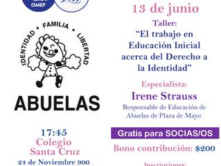"""13 de Junio: Taller """"El trabajo en Educación Inicial acerca del Derecho a la Identidad"""" -"""