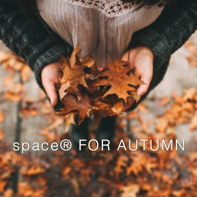space®  FOR AUTUMN