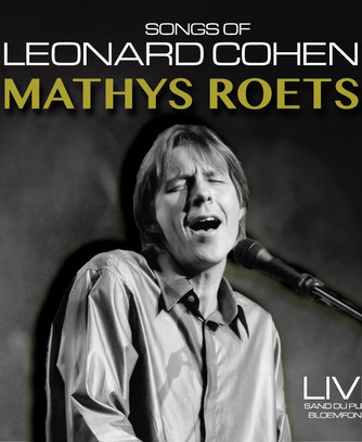 Mathys Roets - Songs of Leonard Cohen