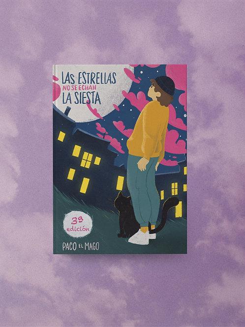 Las estrellas no se echan la siesta (3ª Edición)