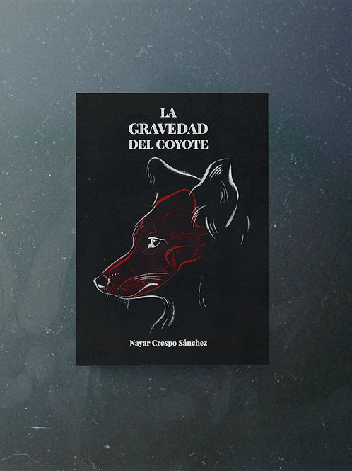 La Gravedad Del Coyote (Reedición-2020)