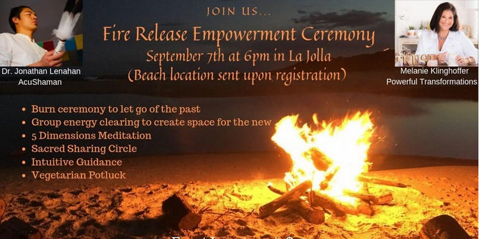 Fire Release Empowerment Ceremony