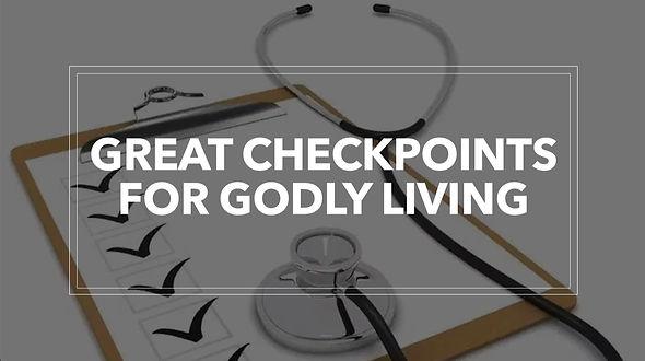 Great Checkpoints Sermon series.jpg
