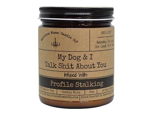 My Dog & I Talk Shit About You - Shiplap