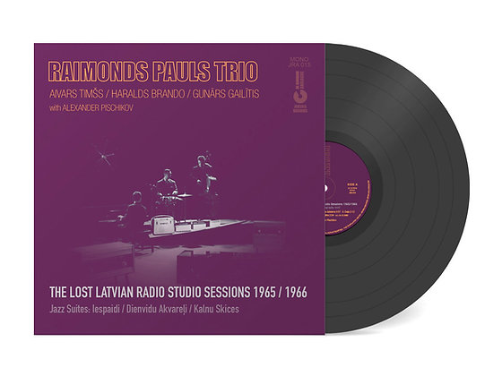 THE LOST LATVIAN RADIO STUDIO SESSIONS 1965/1966 by Raimonds Pauls Trio