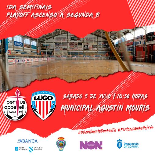 Noia Portus Apostoli B-CD Lugo Sala: primeira batalla por un posto na final