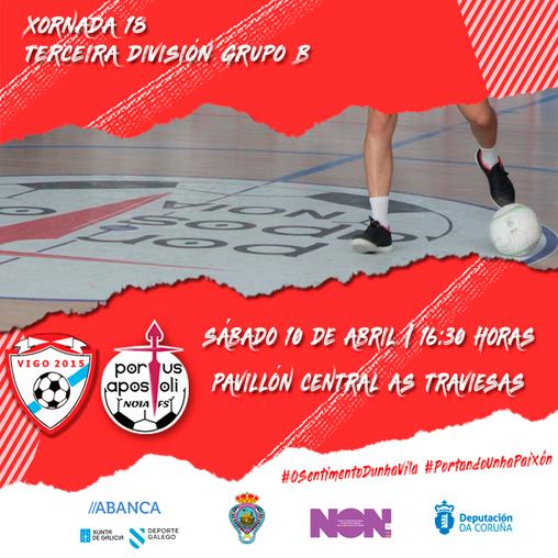 Vigo 2015 FS-Noia Portus Apostoli B: a pechar o obxectivo principal