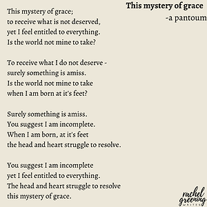 This mystery of grace; to receive what i