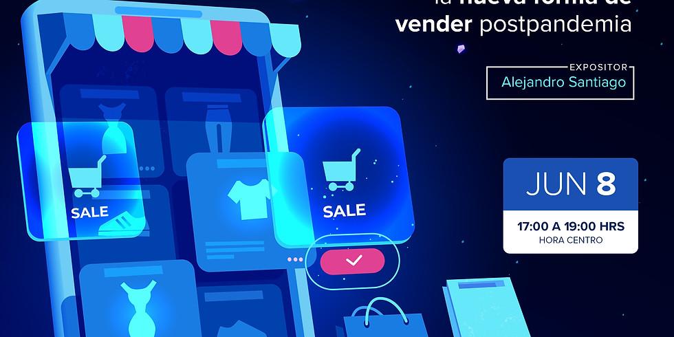 El comercio electrónico la Nueva forma de vender PostPandemia