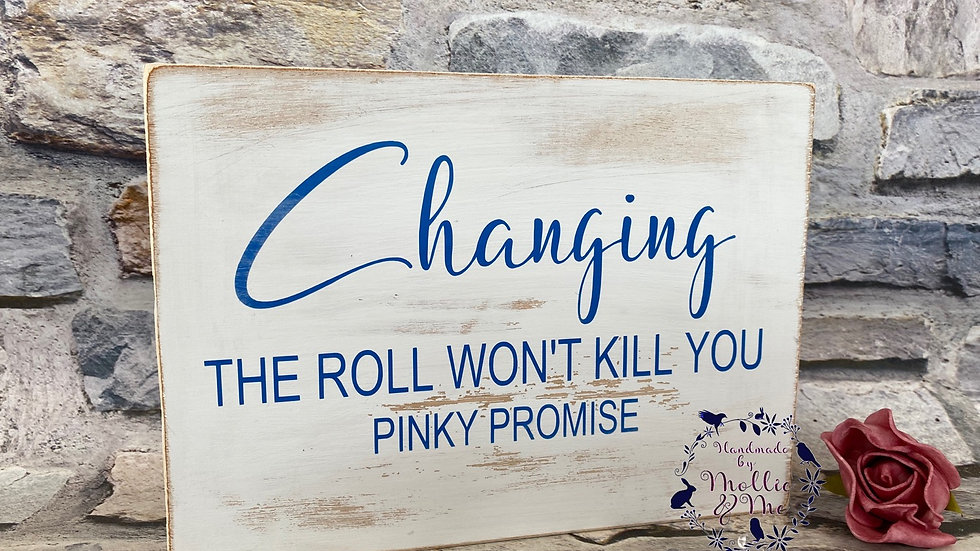 Changing the roll won't kill you