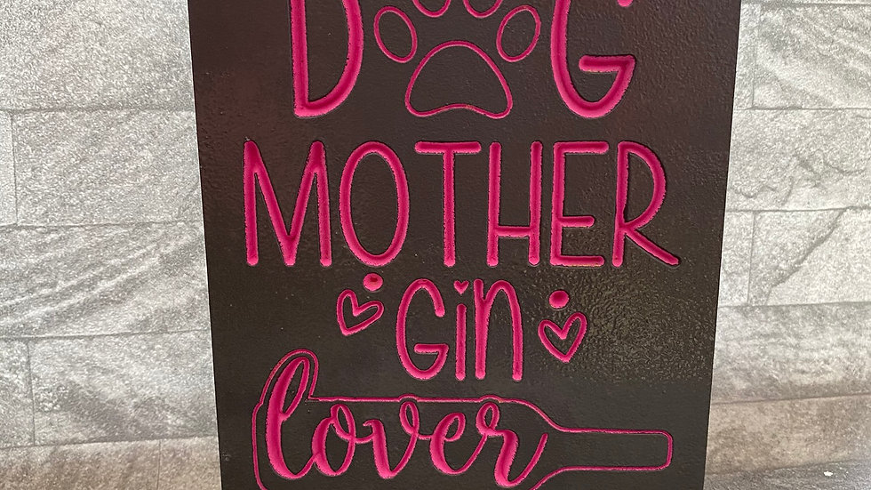 Dog mother Gin lover