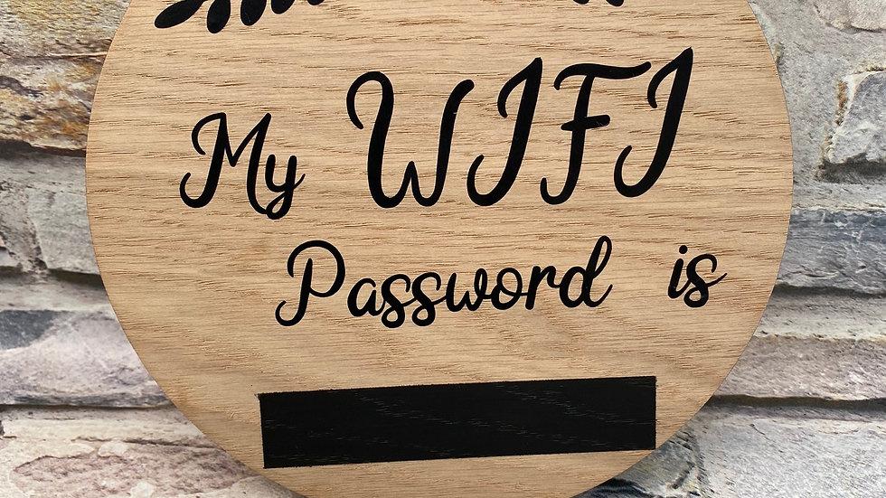 My wifi password is...