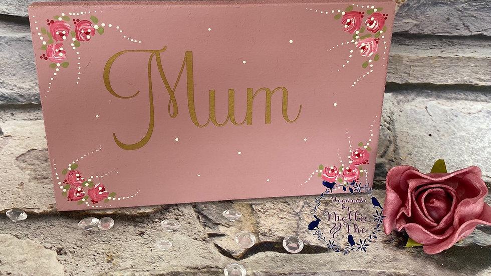 Mum freestanding plaque