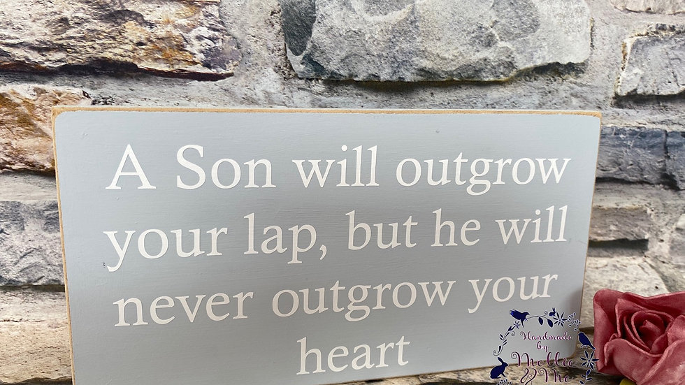 A son will outgrow your lap