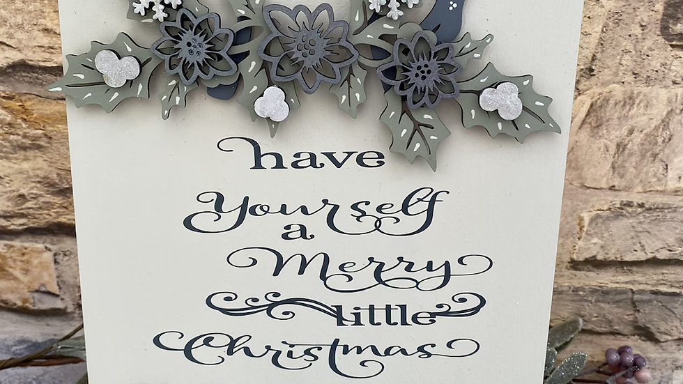 Have yourself a Merry Christmas