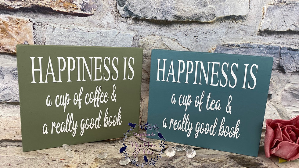 Happiness is a cup of tea/coffee