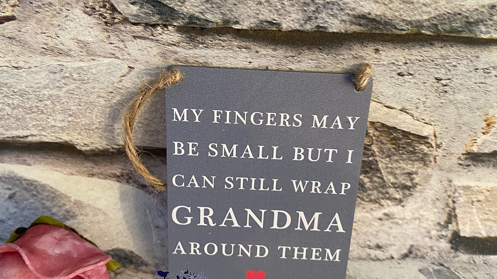 My fingers may be small but i can still wrap Grandma around them