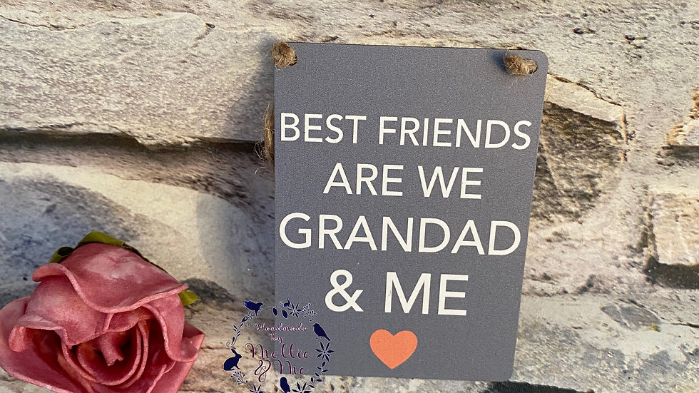 Best friends are we Grandad& me
