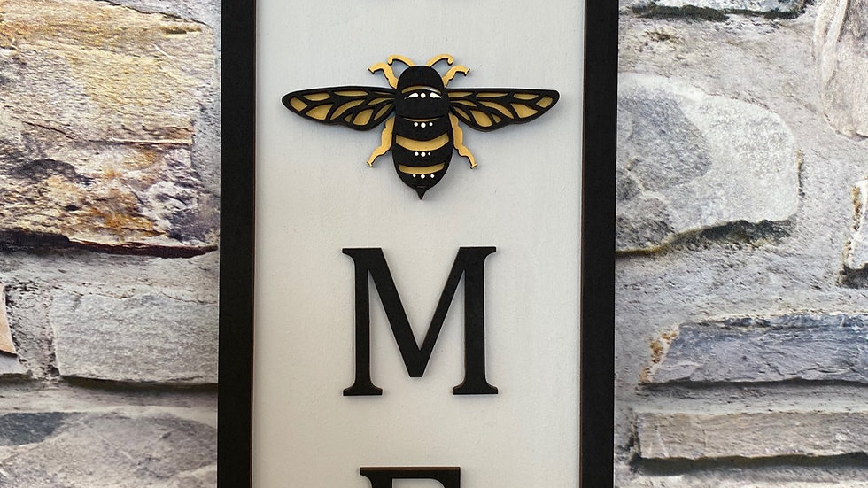 Home bee sign