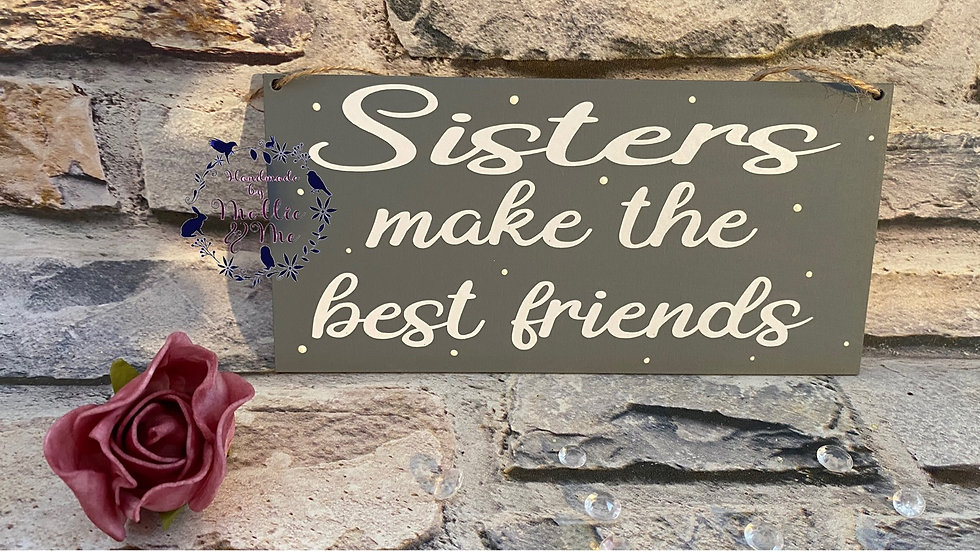 Sisters make the best friends
