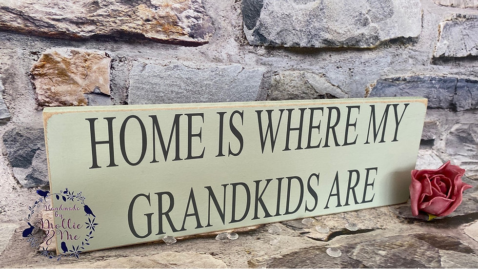 Home is where my grandkids are