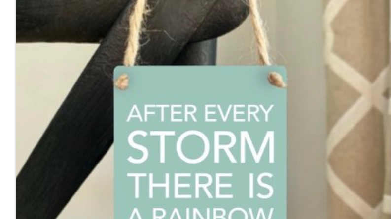 After every storm there is a rainbow