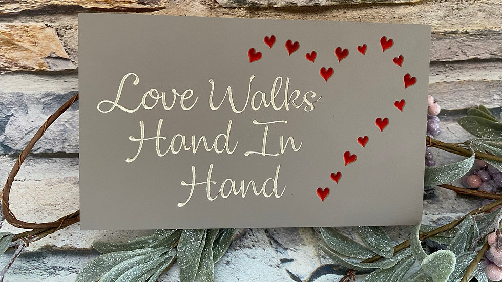 Love walks hand in hand