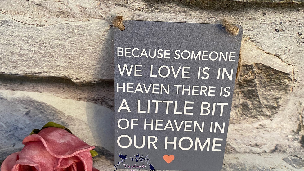 Because some we love is in Heaven