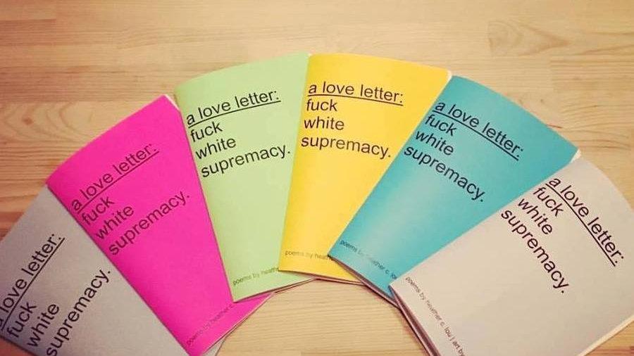 a love letter- fuck white supremacy zine
