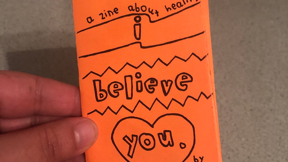 i believe you- a zine about healing