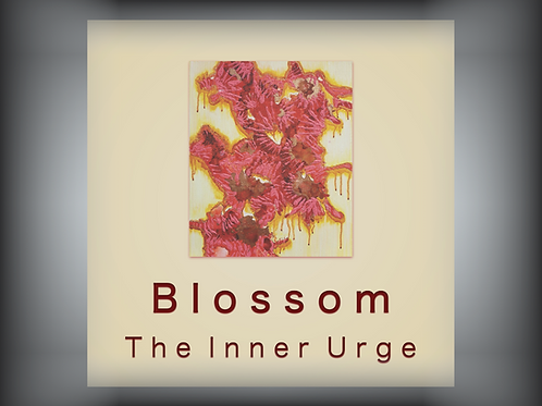 The Inner Urge: Blossom (digital download)