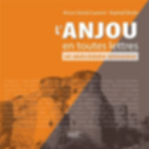 L'Anjou en toutes lettres - 978-2-84231-