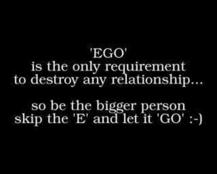 Ego is the only requirement.jpg