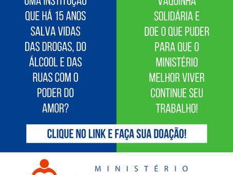 Ajude o Ministério Melhor Viver a resgatar vidas!