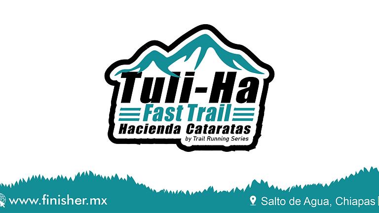Tuli-Ha  Fast Trail