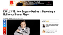 ETonline EXCLUSIVE: How Eugenio Derbez Is Becoming a Hollywood Power Player