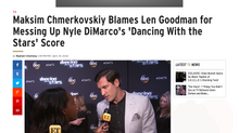 ETonline: Maksim Chmerkovskiy Blames Len Goodman for Messing Up Nyle DiMarco's 'Dancing With