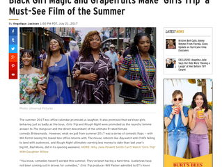 ETonline: Black Girl Magic and Grapefruits Make 'Girls Trip' a Must-See Film of the Summer