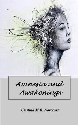 Amnesia & Awakenings