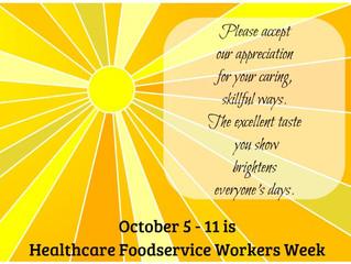 Healthcare Foodservice Workers Week