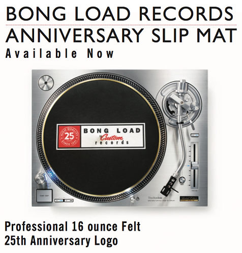 Turntable Slipmat - Bong Load 25th Anniversary