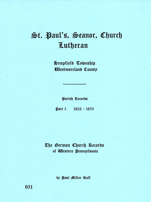031 -St. Paul (Seanor) Lutheran-Part 1, 1822-1870