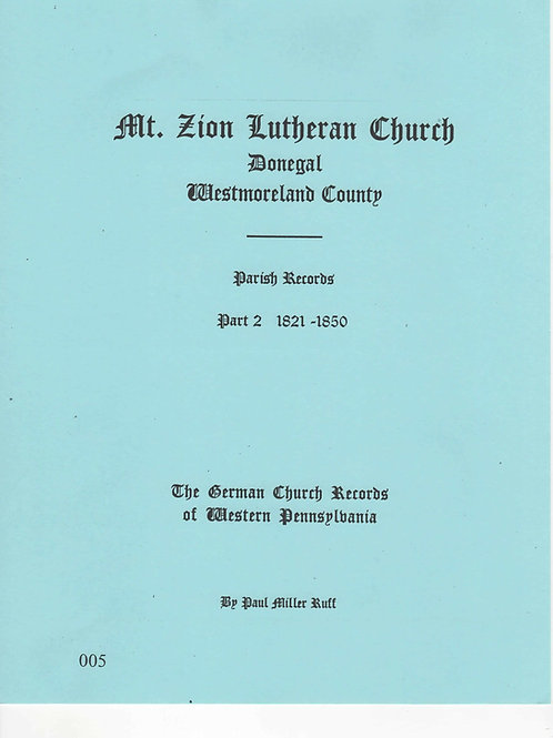 005 -Mount Zion Lutheran church 1821 to 1850